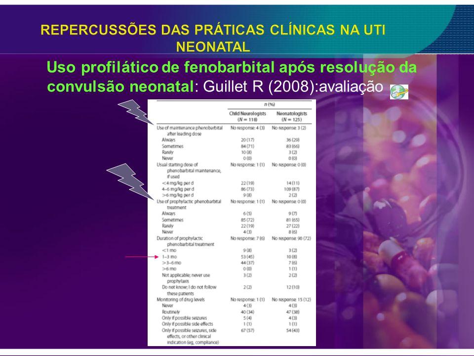Uso profilático de fenobarbital após resolução da convulsão neonatal: Guillet R (2008):avaliação
