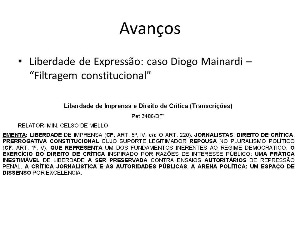 Avanços Liberdade de Expressão: caso Diogo Mainardi – Filtragem constitucional