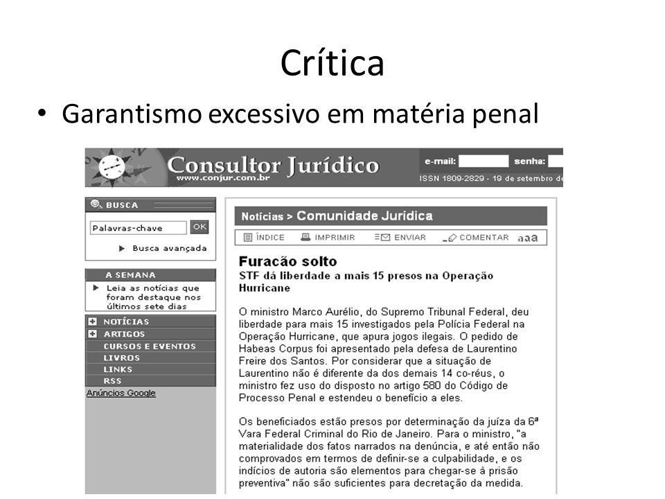 Crítica Garantismo excessivo em matéria penal