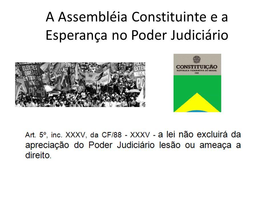A Assembléia Constituinte e a Esperança no Poder Judiciário