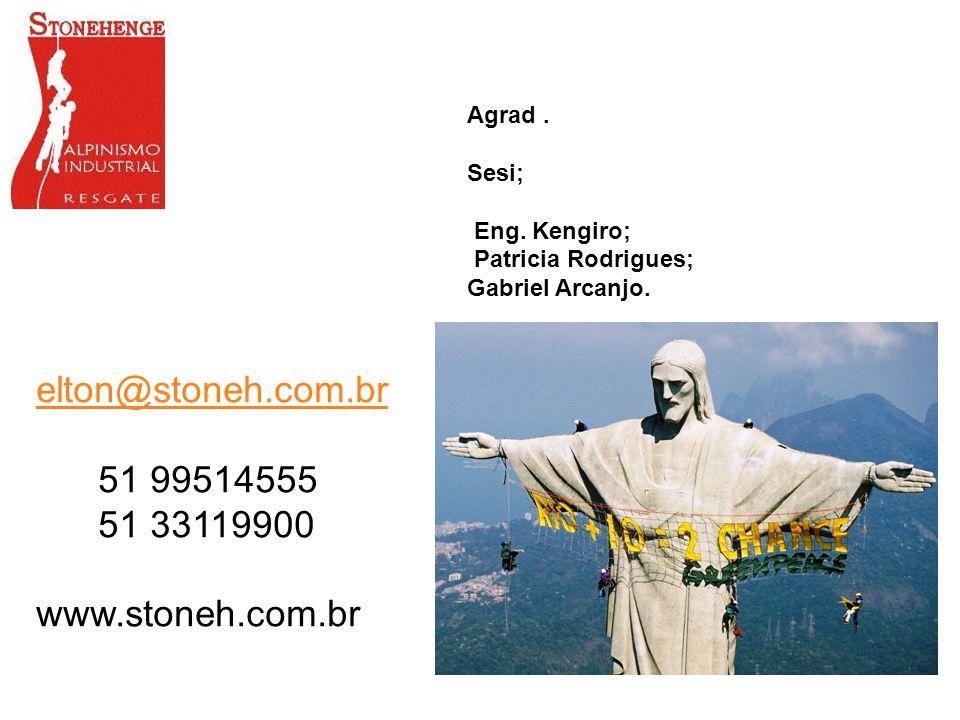 elton@stoneh.com.br 51 99514555 51 33119900 www.stoneh.com.br Agrad. Sesi; Eng. Kengiro; Patricia Rodrigues; Gabriel Arcanjo.