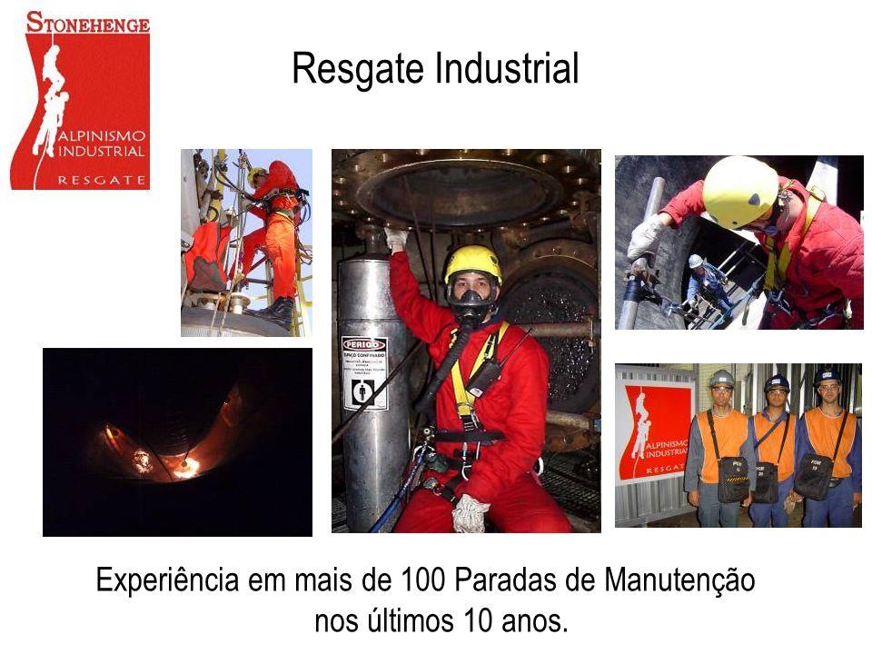 Resgate Industrial Experiência em mais de 100 Paradas de Manutenção nos últimos 10 anos.