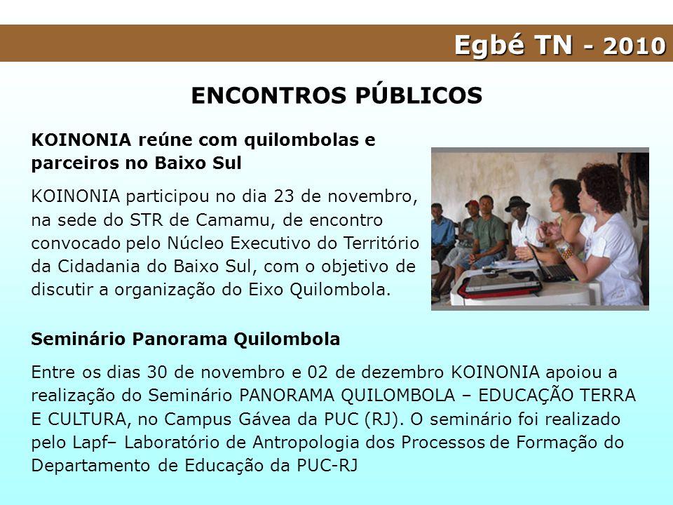KOINONIA reúne com quilombolas e parceiros no Baixo Sul KOINONIA participou no dia 23 de novembro, na sede do STR de Camamu, de encontro convocado pel