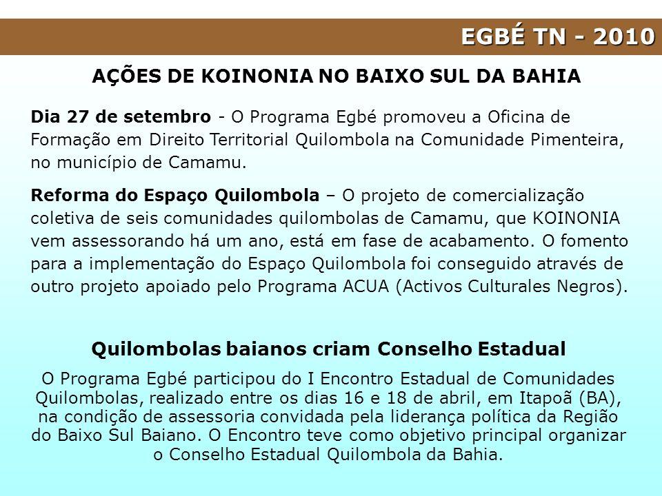 EGBÉ TN - 2010 Dia 27 de setembro - O Programa Egbé promoveu a Oficina de Formação em Direito Territorial Quilombola na Comunidade Pimenteira, no muni