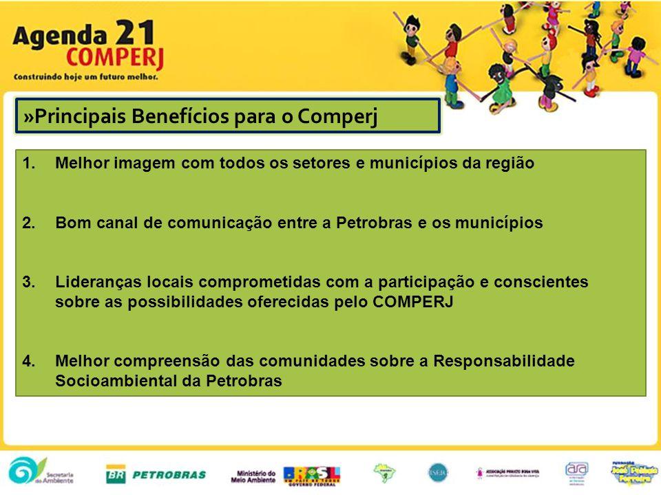 1. Melhor imagem com todos os setores e municípios da região 2. Bom canal de comunicação entre a Petrobras e os municípios 3. Lideranças locais compro