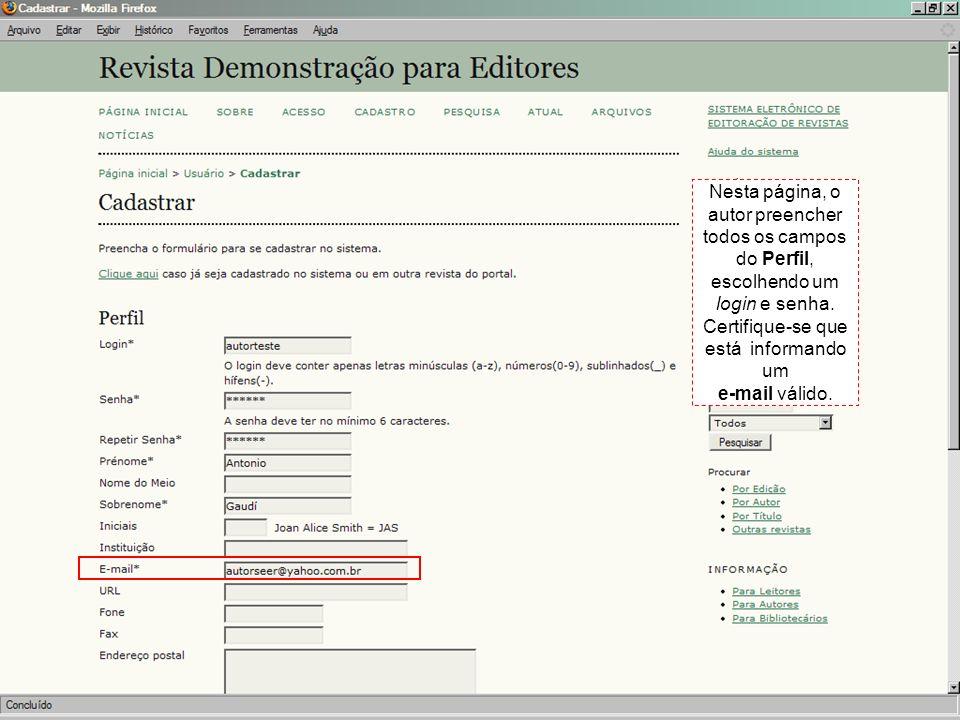 Nesta página, o autor preencher todos os campos do Perfil, escolhendo um login e senha. Certifique-se que está informando um e-mail válido.