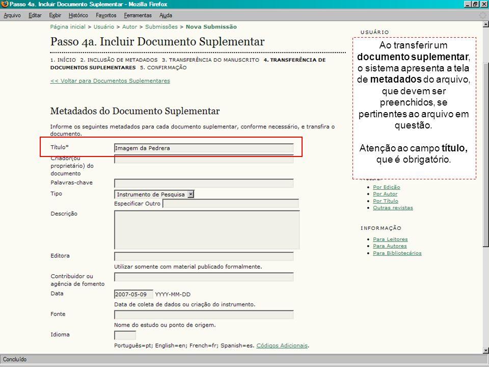 Ao transferir um documento suplementar, o sistema apresenta a tela de metadados do arquivo, que devem ser preenchidos, se pertinentes ao arquivo em qu