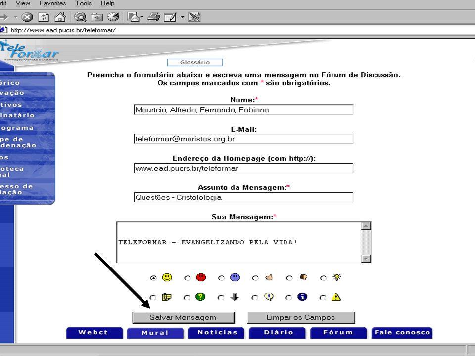 Bem-vindo Fórum de Discussão do Teleformar ! Abaixo estão as 0 mensagens escritas. Obs.:As mensagens postadas Fórum de Discussãol são de inteira respo