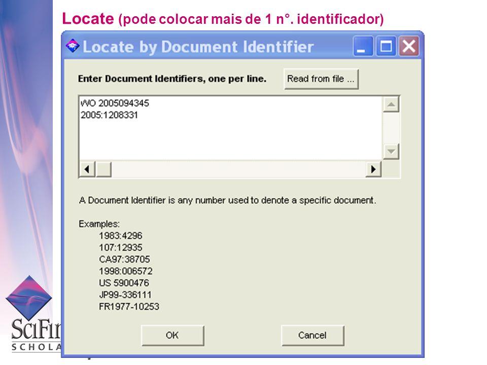 Locate (pode colocar mais de 1 n°. identificador)