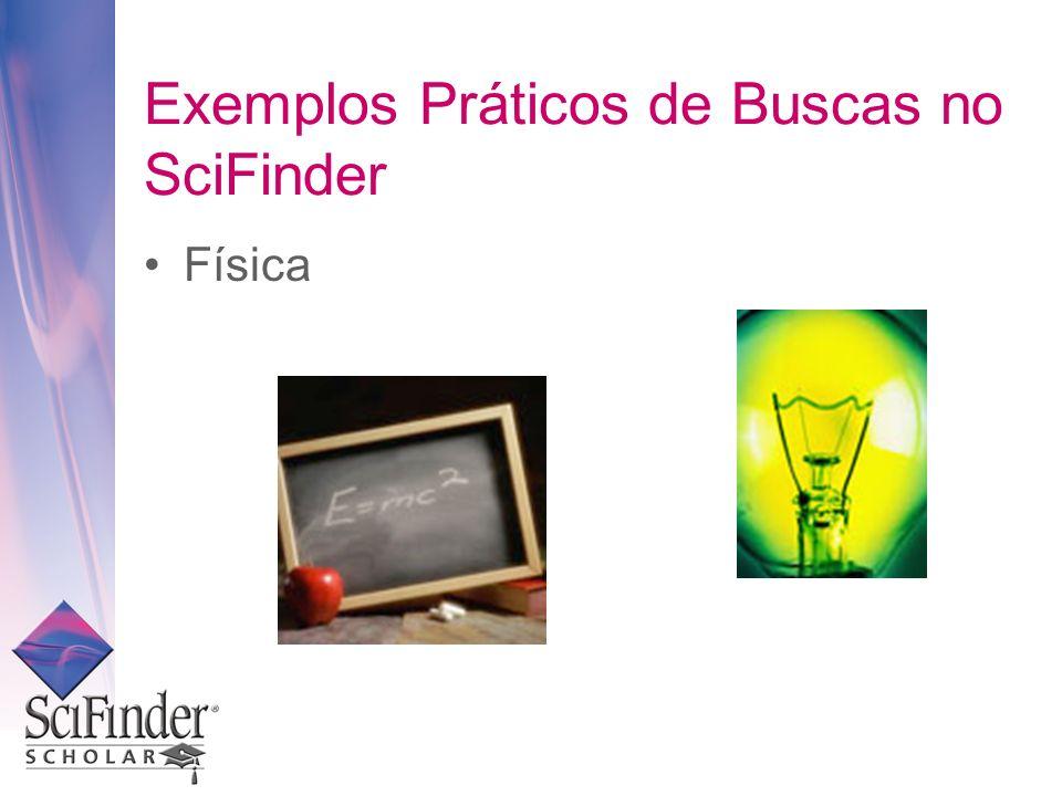 Exemplos Práticos de Buscas no SciFinder Física