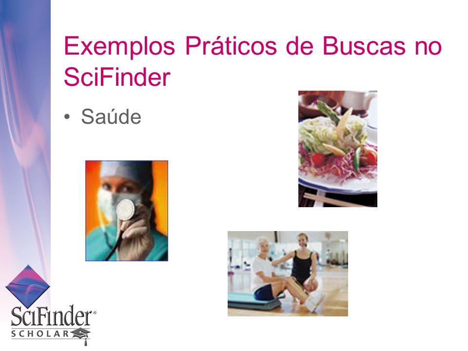 Exemplos Práticos de Buscas no SciFinder Saúde