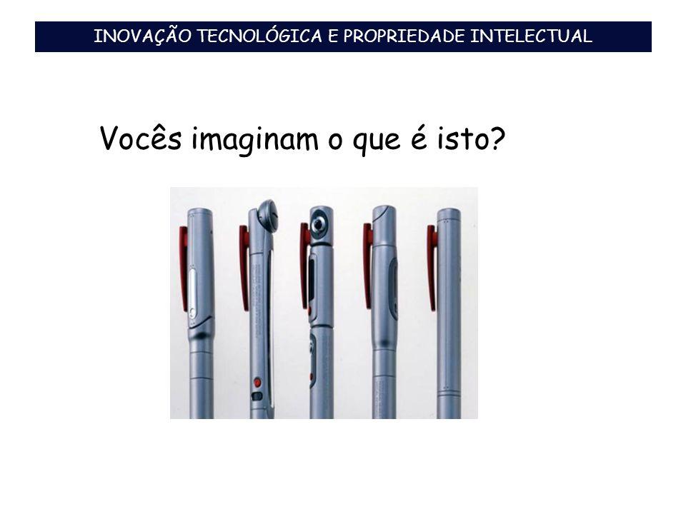 PROTEÇÃO E COMERCIALIZAÇÃO DE TECNOLOGIA Fonte: Consultoria Brand Finance As cinco marcas mais valiosas do Brasil
