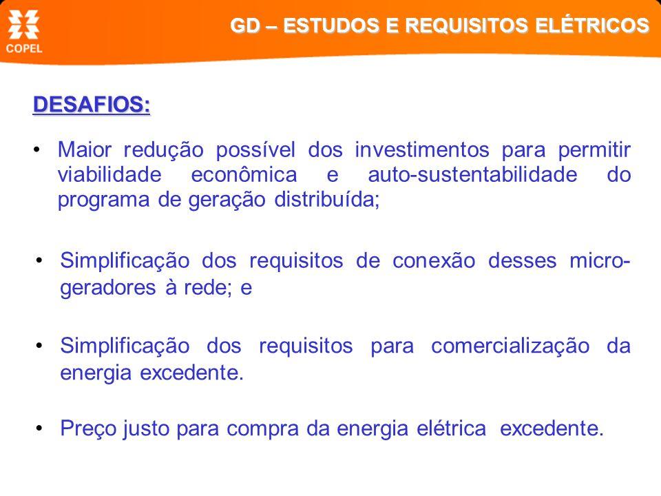 AQUI SERÃO ABORDADOS APENAS OS ASPECTOS ELÉTRICOS GD – ESTUDOS E REQUISITOS ELÉTRICOS