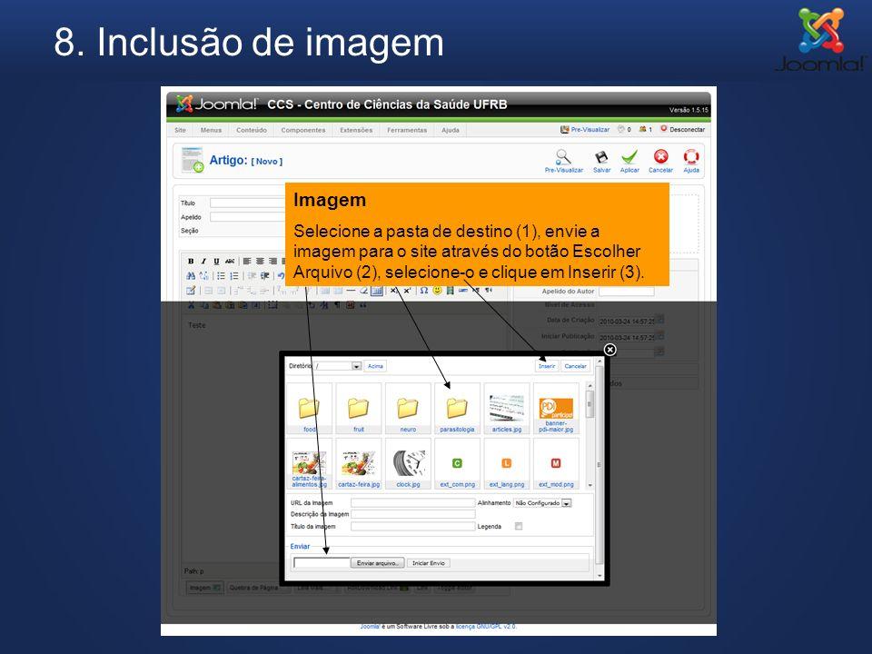 8. Inclusão de imagem Imagem Selecione a pasta de destino (1), envie a imagem para o site através do botão Escolher Arquivo (2), selecione-o e clique