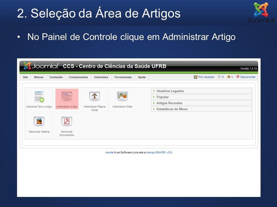 2. Seleção da Área de Artigos No Painel de Controle clique em Administrar Artigo