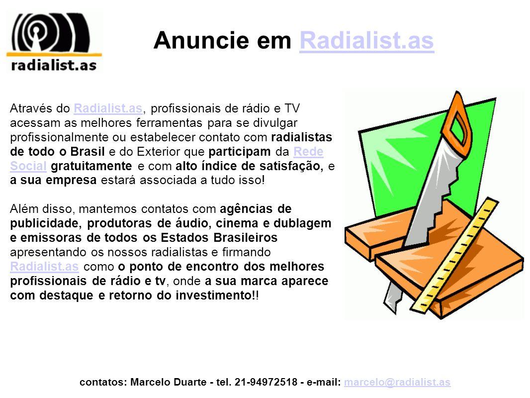 Anuncie em Radialist.asRadialist.as Através do Radialist.as, profissionais de rádio e TV acessam as melhores ferramentas para se divulgar profissional