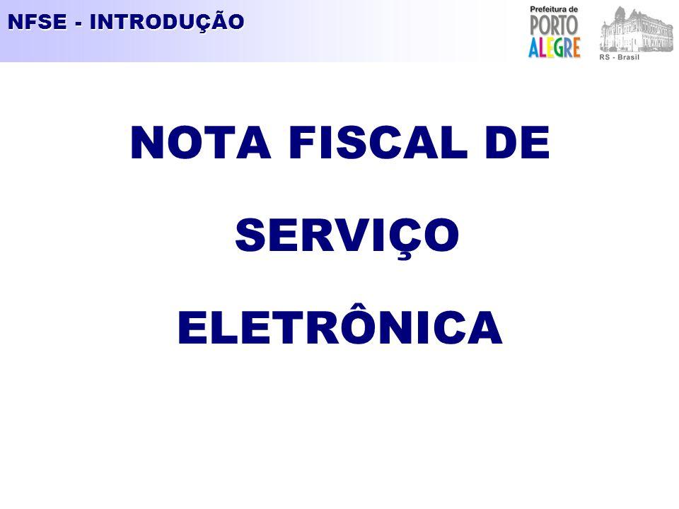 NFSE - INTRODUÇÃO NOTA FISCAL DE SERVIÇO ELETRÔNICA