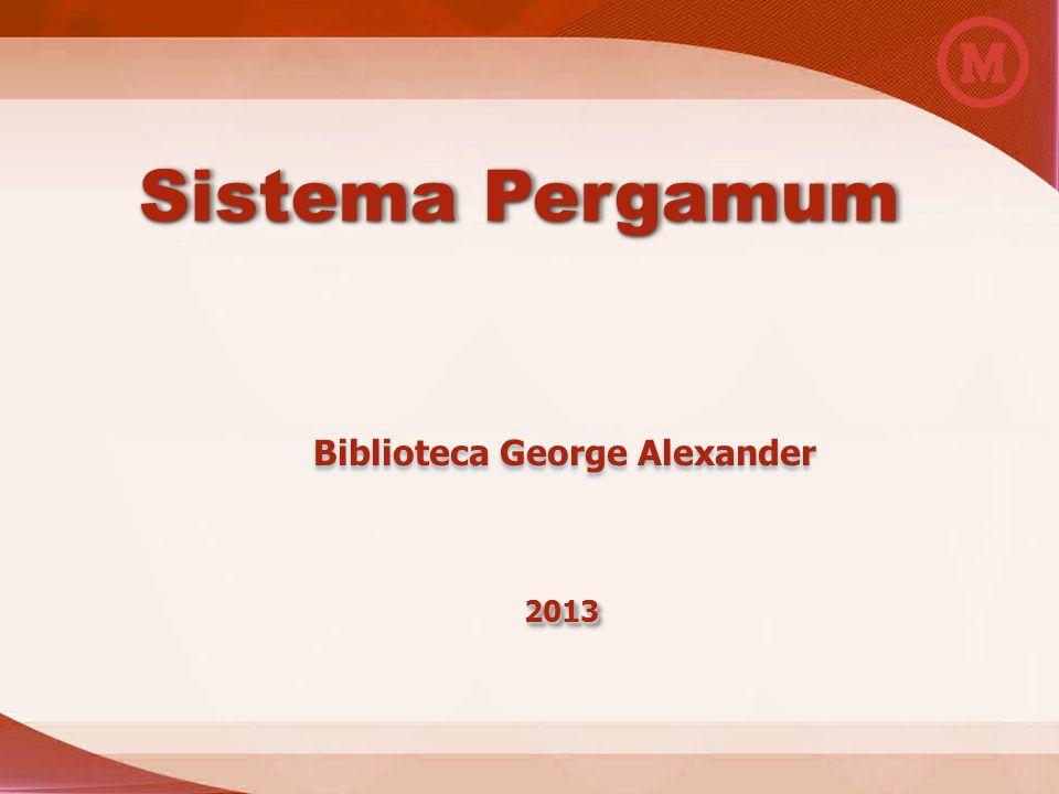Sistema Pergamum 20132013 Biblioteca George Alexander