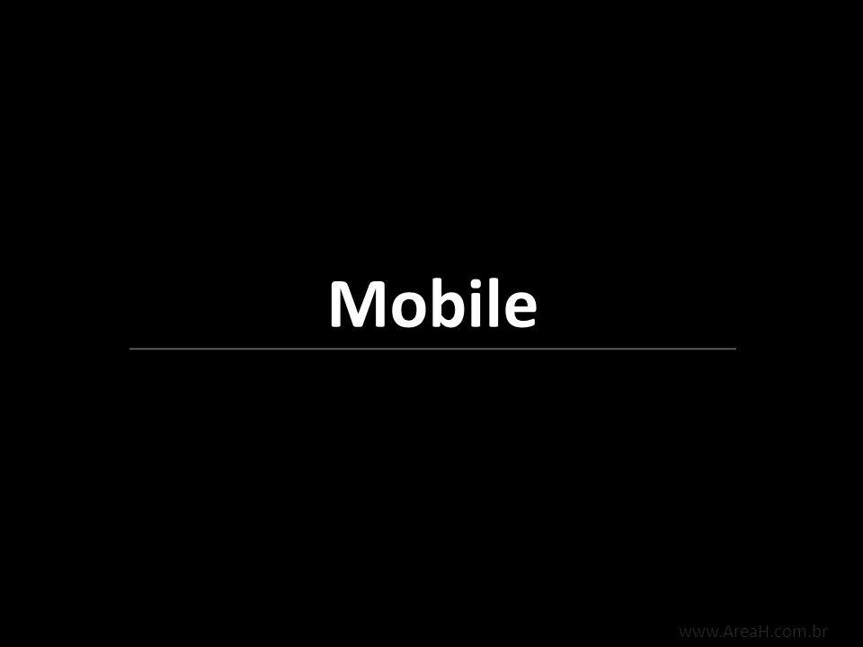 Mobile www.AreaH.com.br