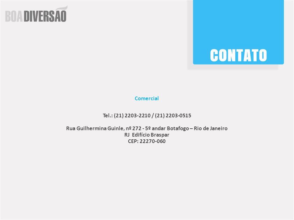 Comercial Tel.: (21) 2203-2210 / (21) 2203-0515 Rua Guilhermina Guinle, nº 272 - 5º andar Botafogo – Rio de Janeiro RJ Edifício Braspar CEP: 22270-060
