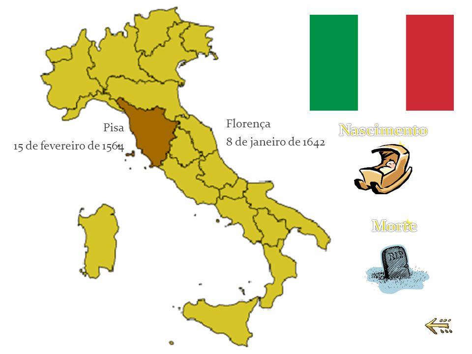 Pisa 15 de fevereiro de 1564 Florença 8 de janeiro de 1642
