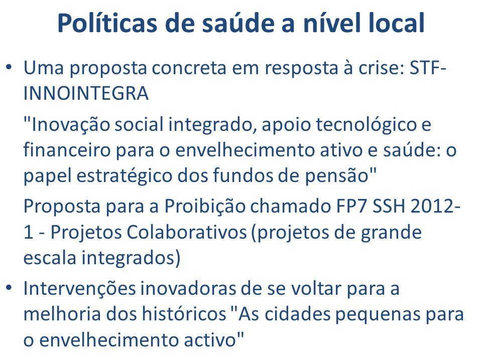 Políticas de saúde a nível local Uma proposta concreta em resposta à crise: STF- INNOINTEGRA