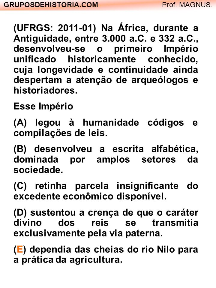 GRUPOSDEHISTORIA.COM Prof. Alex Pinheiro. VESTIBULAR 2009 PROVA DE HISTÓRIA COM GABARITO