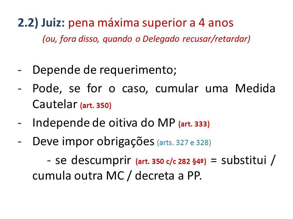 3) Valor da fiança art.325, CPP 1 a 100 s.m pena máx.