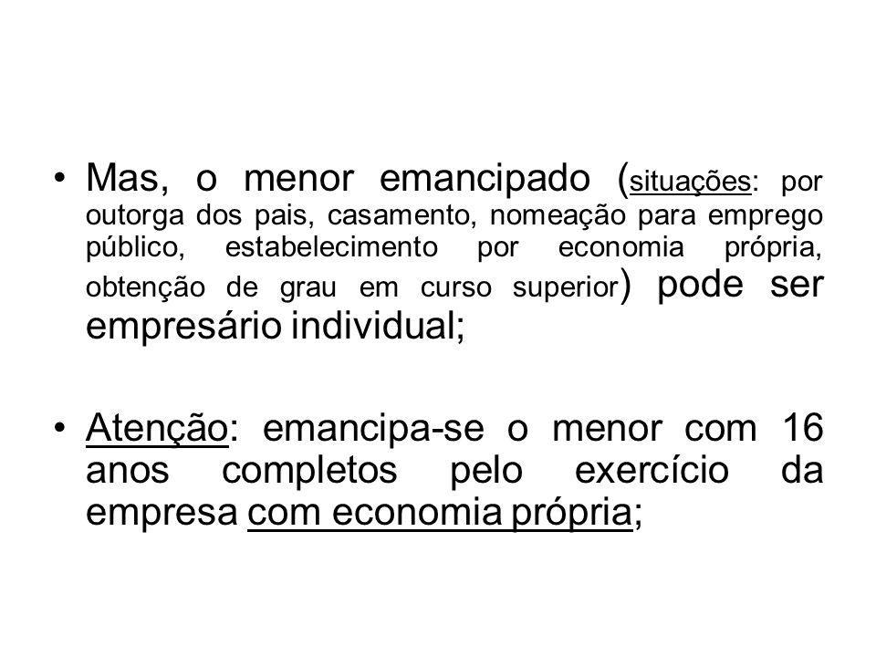 Mas, o menor emancipado ( situações: por outorga dos pais, casamento, nomeação para emprego público, estabelecimento por economia própria, obtenção de