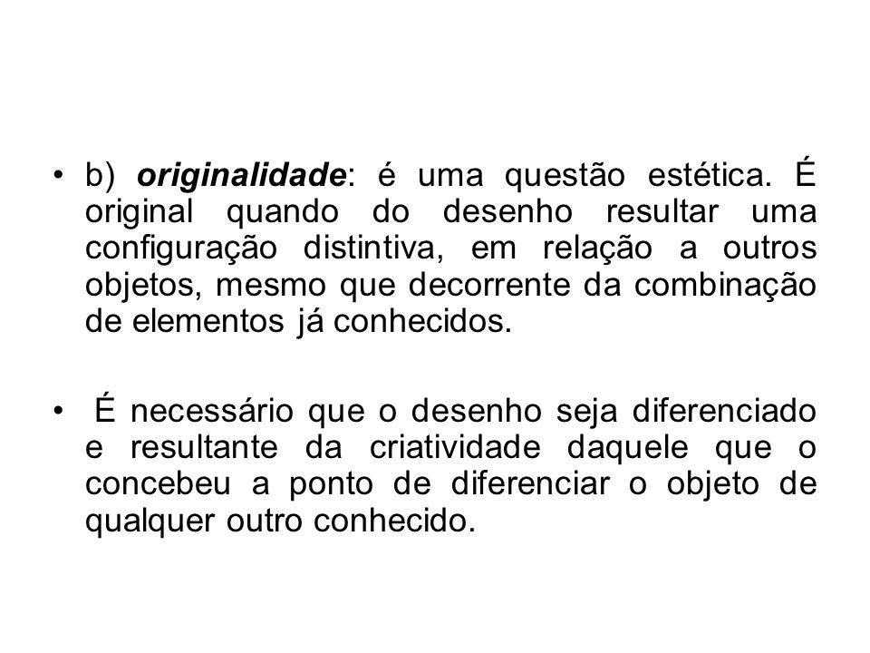 b) originalidade: é uma questão estética.
