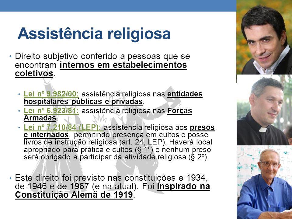 Assistência religiosa Direito subjetivo conferido a pessoas que se encontram internos em estabelecimentos coletivos. Lei nº 9.982/00: assistência reli