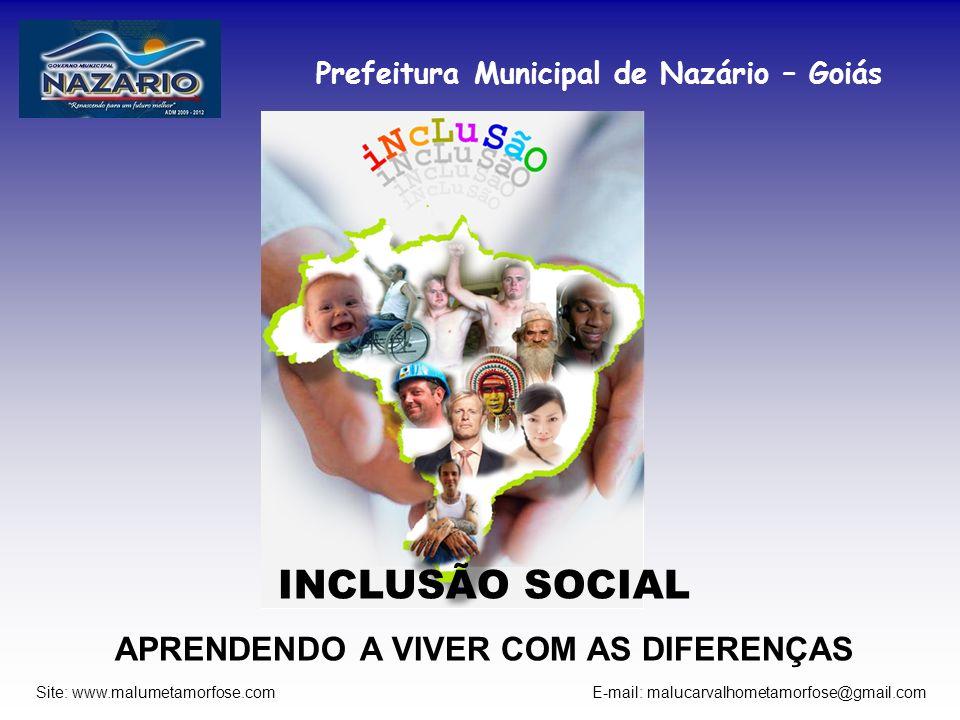 Prefeitura Municipal de Nazário – Goiás Site: www.malumetamorfose.com E-mail: malucarvalhometamorfose@gmail.com UMA PROPOSTA DE TRABALHO Propor esse perigoso e difícil salto para o trans, ou seja pra fora de si mesmo.