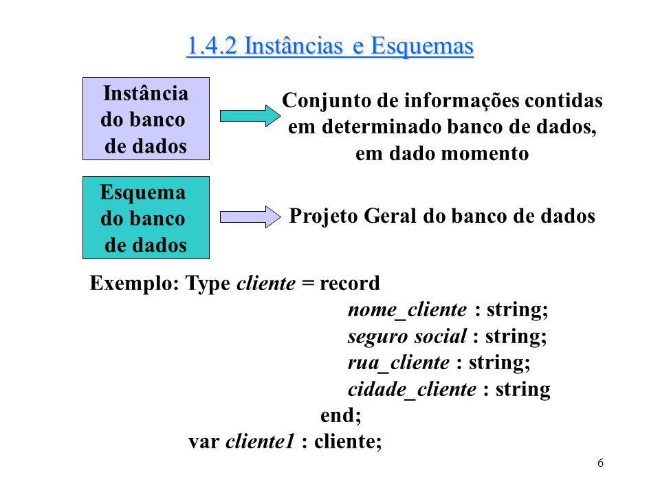 16 1.5.2.3 Modelo Hierárquico Dados representados por um conjunto de registros e as relações entre esses registros são representadas por links.