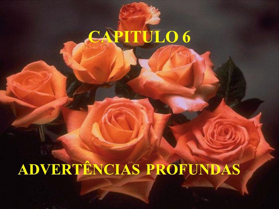 CAPITULO 6 ADVERTÊNCIAS PROFUNDAS