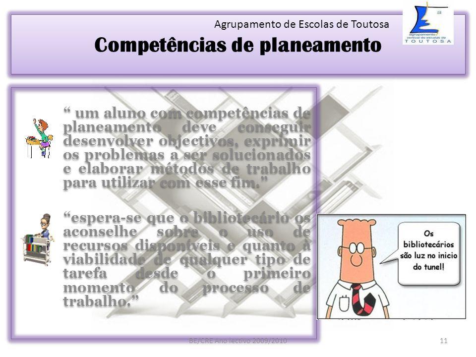 Competências de planeamento um aluno com competências de planeamento deve conseguir desenvolver objectivos, exprimir os problemas a ser solucionados e