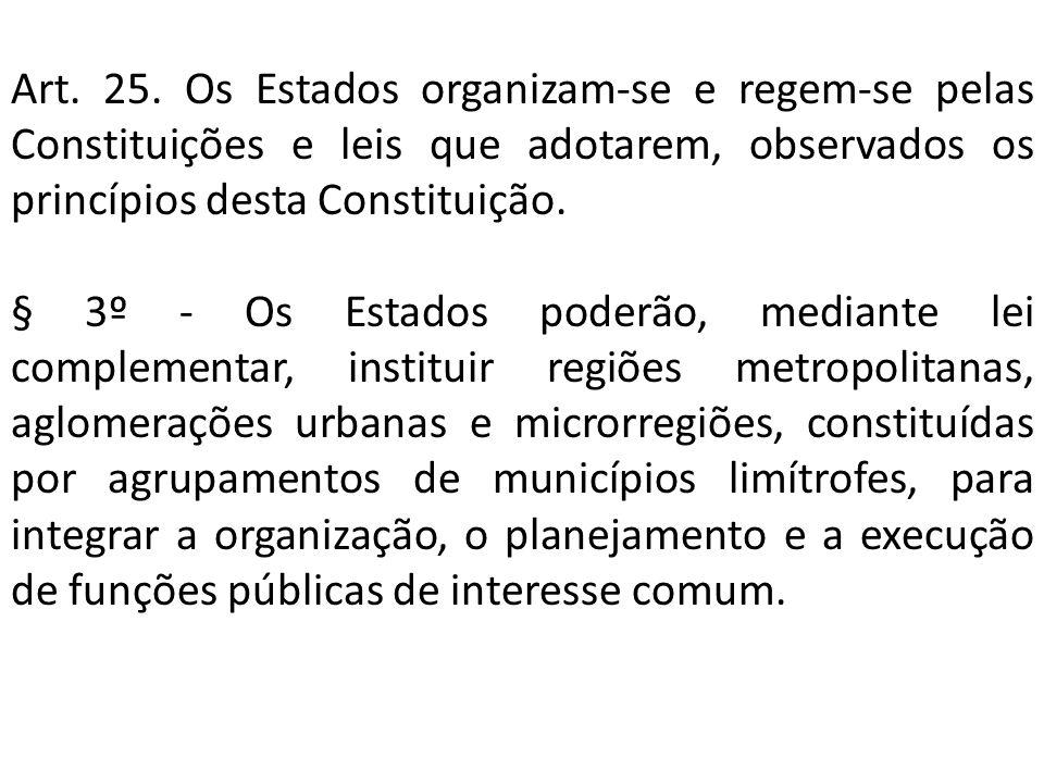 MORFOLOGIA E DENOMINAÇÃO Modelo americanizado partindo da ocorrência da conurbação; Metrópole - um conjunto de municípios contíguos e integrados socioeconomicamente a uma cidade central, com serviços públicos e infra-estrutura comuns.