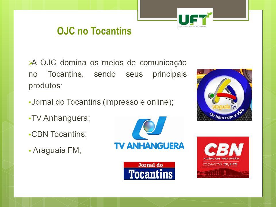 A OJC domina os meios de comunicação no Tocantins, sendo seus principais produtos: Jornal do Tocantins (impresso e online); TV Anhanguera; CBN Tocanti