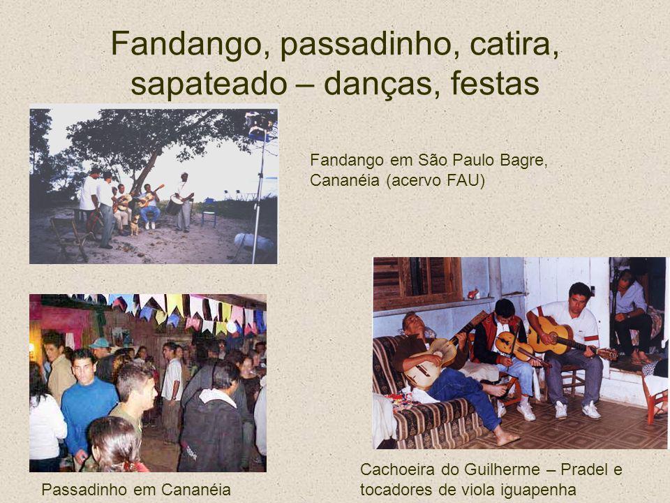 Fandango, passadinho, catira, sapateado – danças, festas Cachoeira do Guilherme – Pradel e tocadores de viola iguapenha Passadinho em Cananéia Fandang