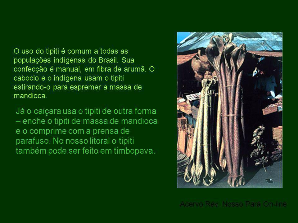 O uso do tipiti é comum a todas as populações indígenas do Brasil. Sua confecção é manual, em fibra de arumã. O caboclo e o indígena usam o tipiti est