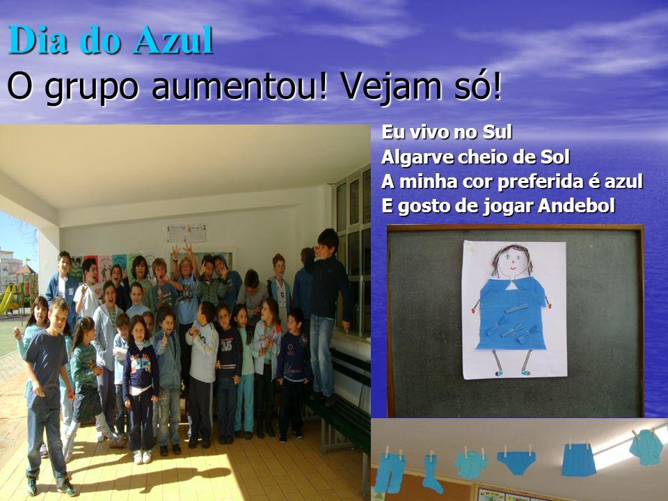 Dia do Azul O grupo aumentou.Vejam só.