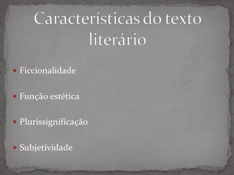 Ficcionalidade Função estética Plurissignificação Subjetividade