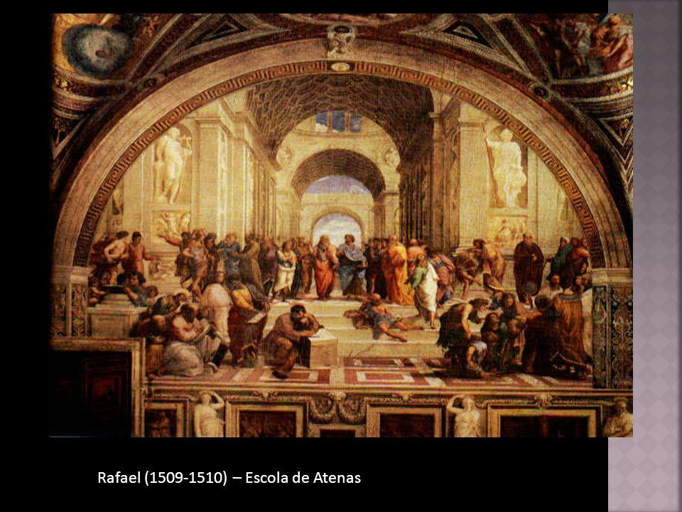 Rafael (1509-1510) – Escola de Atenas