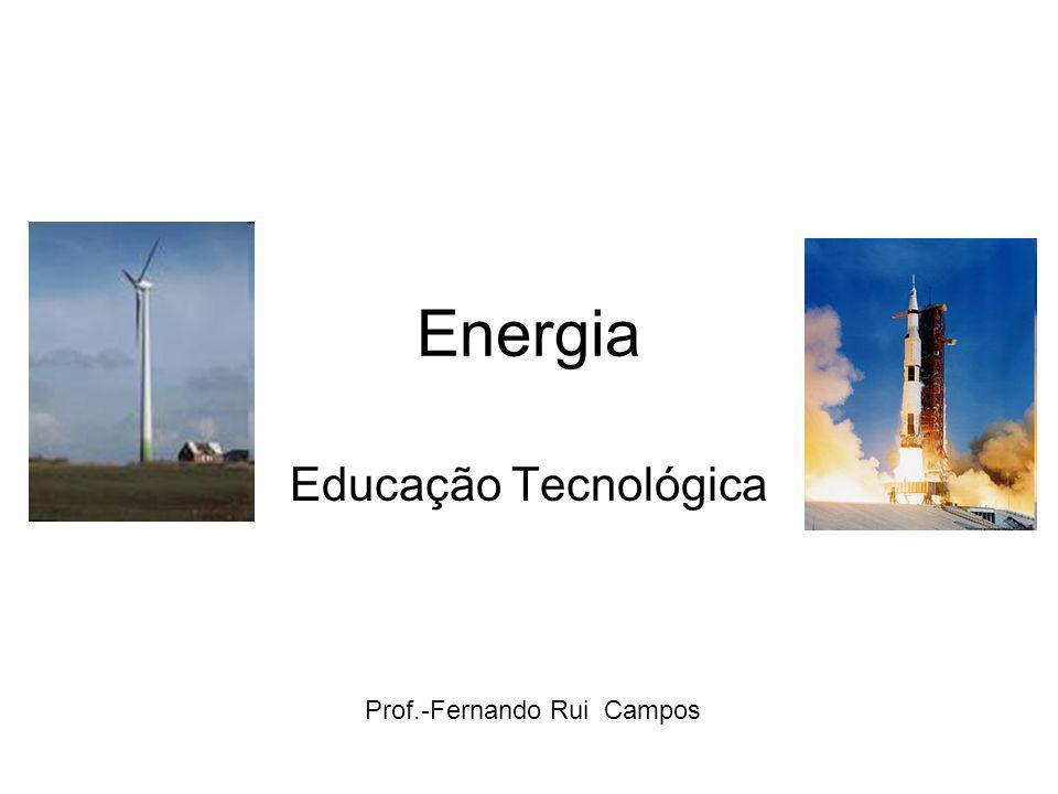 2 Energia A energia é uma medida da capacidade de interacção de um Sistema.