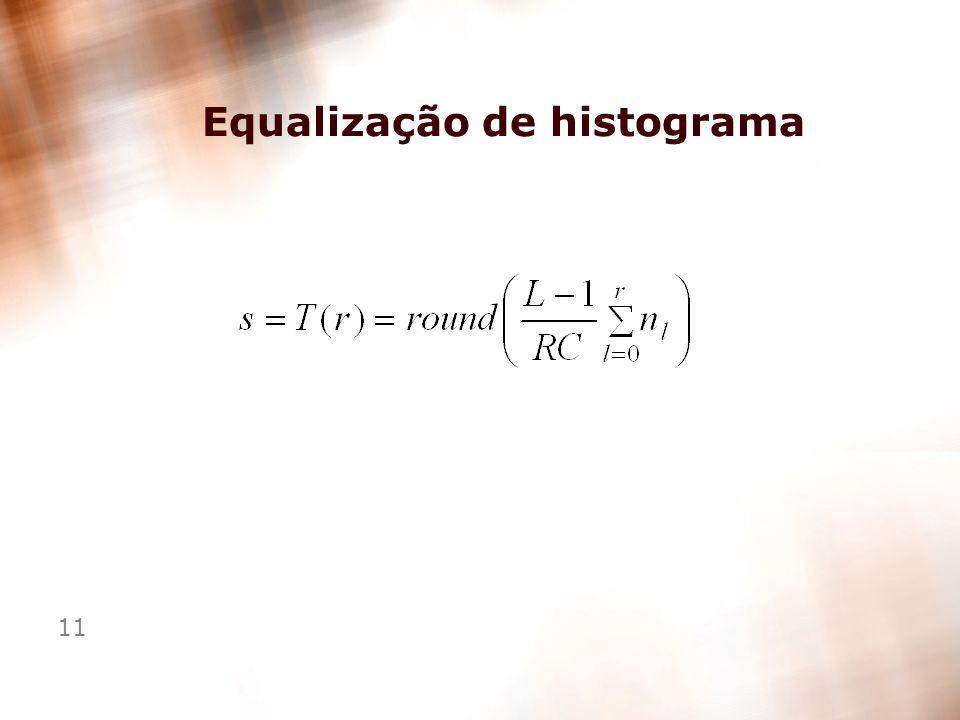 11 Equalização de histograma