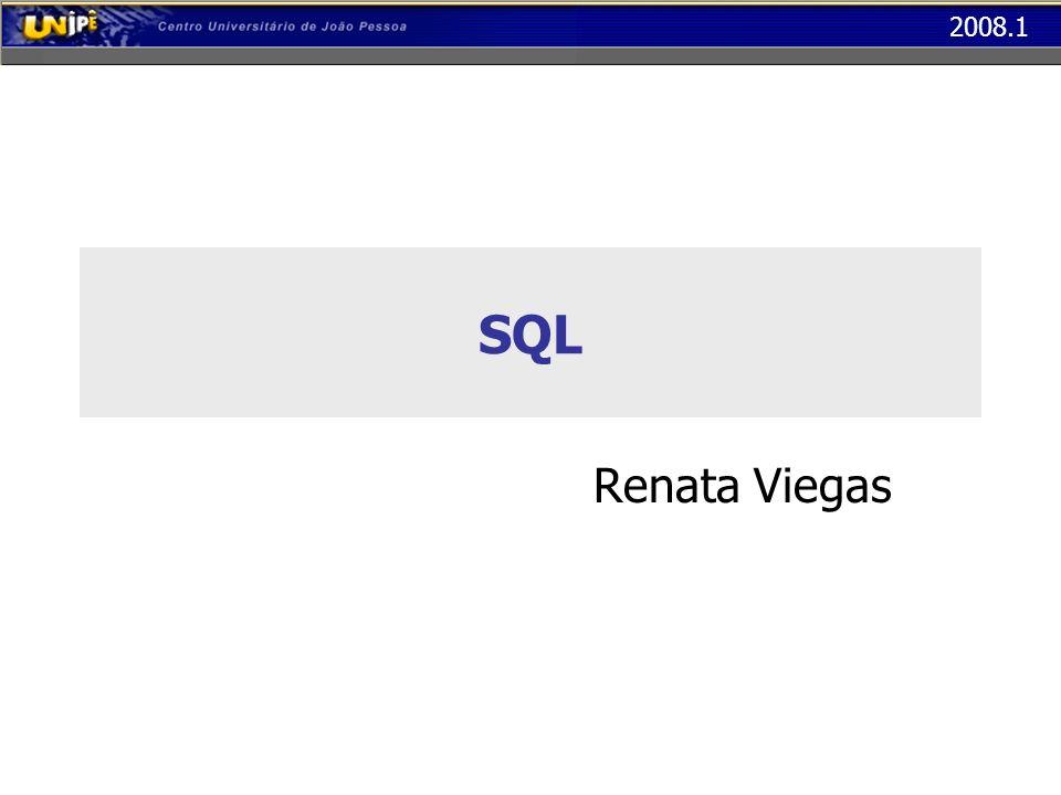 2008.1 Comandos SQL - Inserção Campos definidos como IDENTITY não podem assumir valores informados pelo usuário, e não precisam ser incluídos na lista de atributos da tabela.