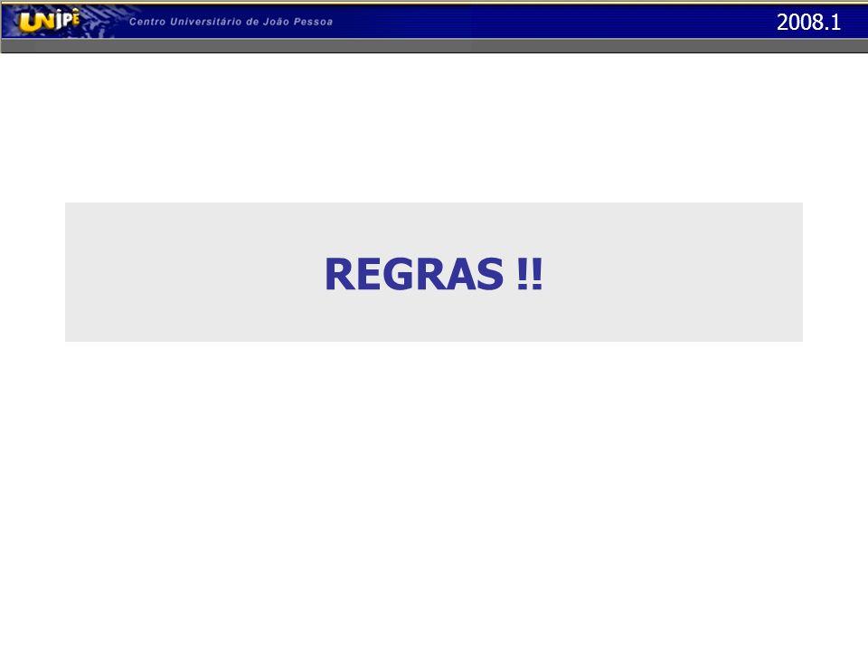 2008.1 REGRAS !!