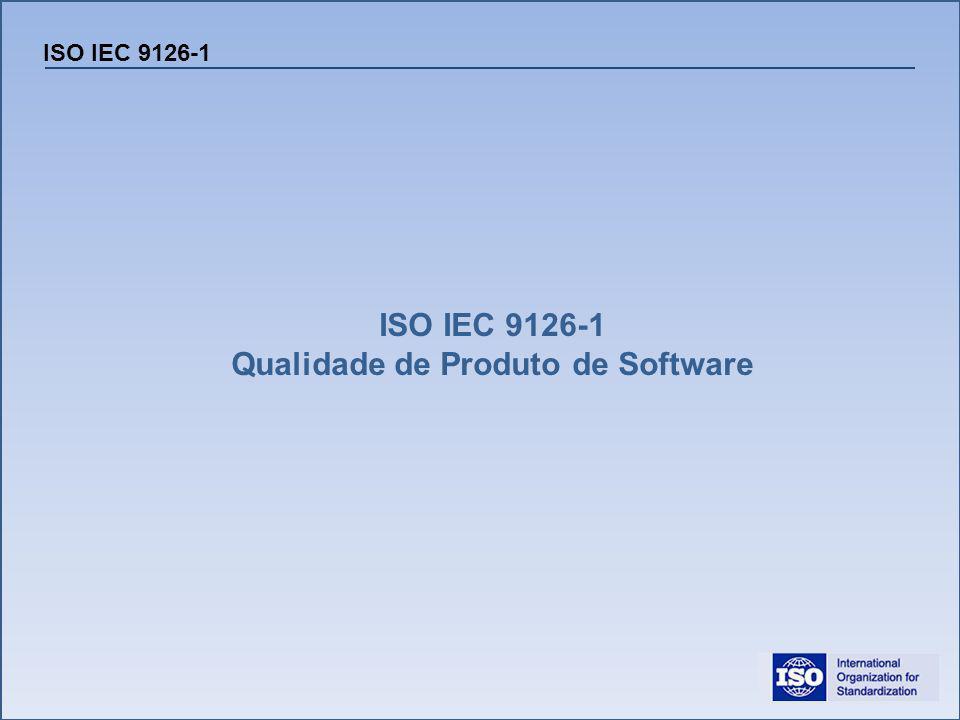 ISO / IEC 9126-1 Confiabilidade Verificação para saber se o produto (software) se mantém no nível de desempenho nas condições estabelecidas.