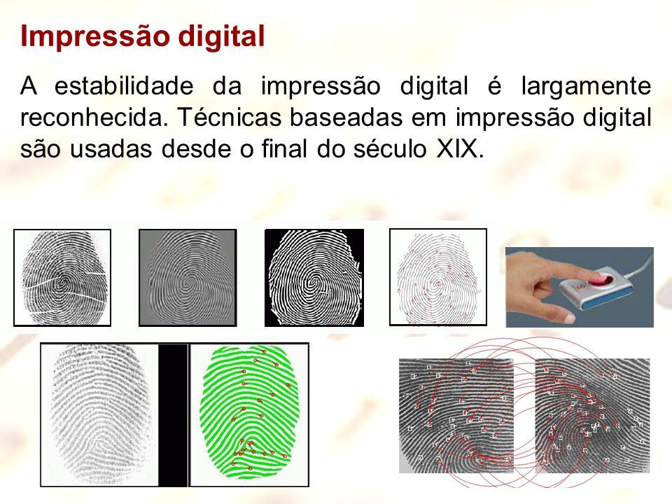 13 Impressão digital A estabilidade da impressão digital é largamente reconhecida. Técnicas baseadas em impressão digital são usadas desde o final do