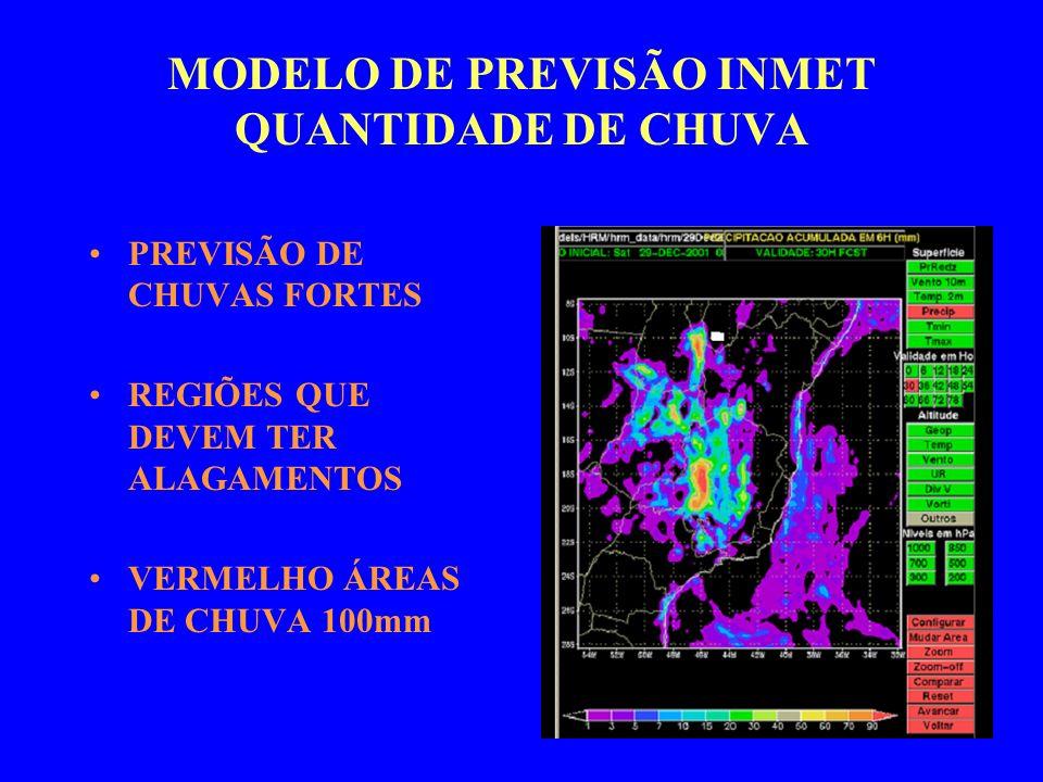 MODELO DE PREVISÃO INMET QUANTIDADE DE CHUVA PREVISÃO DE CHUVAS FORTES REGIÕES QUE DEVEM TER ALAGAMENTOS VERMELHO ÁREAS DE CHUVA 100mm