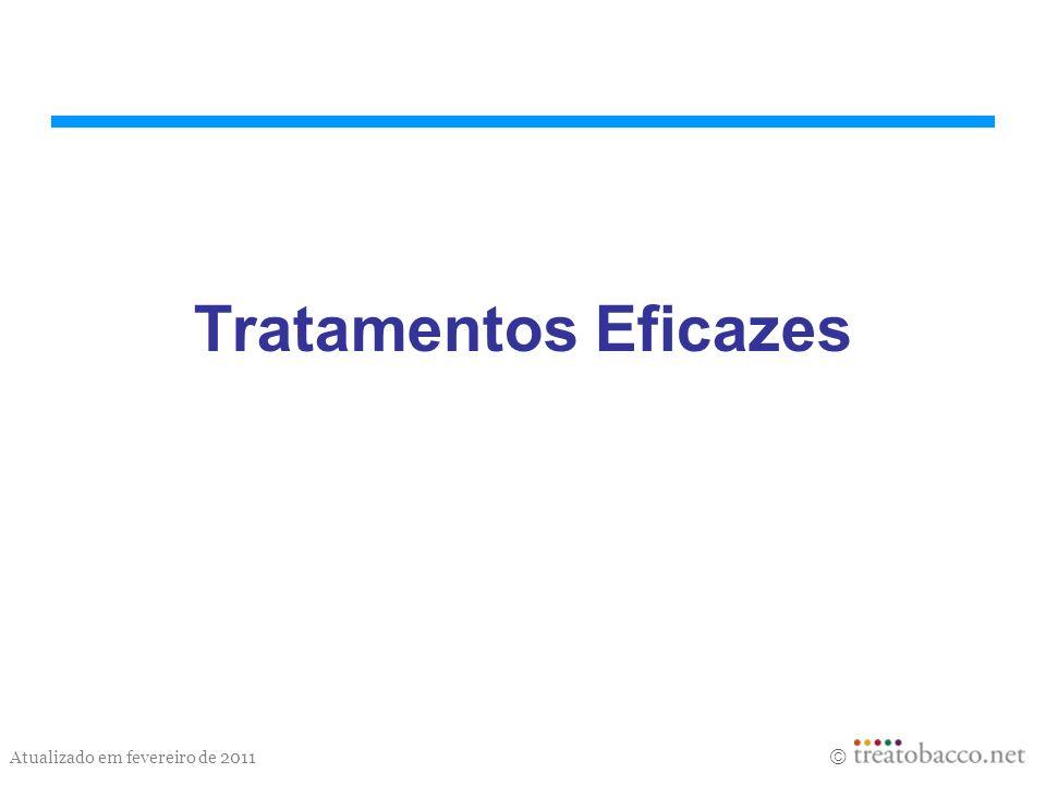 Atualizado em fevereiro de 2011 Tratamentos Eficazes